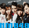 NMB48 / MUST BE NOW(Type-C)