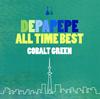 DEPAPEPE / DEPAPEPE ALL TIME BEST〜COBALT GREEN〜 [CD] [アルバム] [2015/12/02発売]