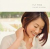 YUKIKO MIYAZAKI / FLY FREE [紙ジャケット仕様] [CD] [アルバム] [2015/10/07発売]