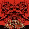 セックス・マシンガンズ / METAL MONSTER