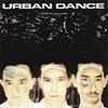 アーバン・ダンス / セラミック・ダンサー / 2 1 / 2 [SHM-CD] [アルバム] [2015/12/16発売]