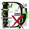 SHINee / D×D×D