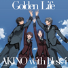 AKINO with bless4 / Golden Life [CD] [シングル] [2016/01/27発売]