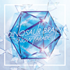 DINOSAUR BRAIN / SNOW PARADE