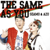 SEAMO&AZU / THE SAME AS YOU [CD] [アルバム] [2016/02/03発売]