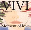 ViVi / Moment of love [CD] [アルバム] [2016/01/22発売]