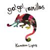 go!go!vanillas / Kameleon Lights [CD+DVD] [限定]