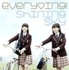 everying! / Shining Sky