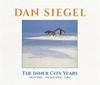 ダン・シーゲル / The Inner City Years