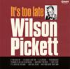 ウィルソン・ピケット / イッツ・トゥ・レイト [紙ジャケット仕様] [CD] [アルバム] [2015/12/24発売]