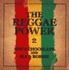 SPICY CHOCOLATE and SLY&ROBBIE / THE REGGAE POWER2 [CD] [アルバム] [2016/01/20発売]