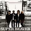 SUPER BEAVER / ことば