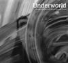 アンダーワールド / バーバラ・バーバラ・ウィ・フェイス・ア・シャイニング・フューチャー