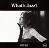 akiko / What's Jazz?-STYLE- [SHM-CD] [アルバム] [2016/03/16発売]