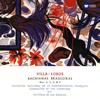 エイトル・ヴィラ=ロボス:ブラジル風のバッハ第1番・第2番・第5番&第9番(自作自演集) ヴィラ=ロボス / フランス国立放送so.他