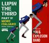 「ルパン三世 PART 4」オリジナル・サウンドトラック〜MORE ITALIANO / You&Explosion Band
