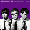 NONA REEVES / BLACKBERRY JAM [CD] [アルバム] [2016/03/23発売]