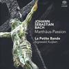 J.S.バッハ:マタイ受難曲BWV244 シギスヴァルト・クイケン / ラ・プティット・バンド 他