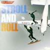 ザ・ピロウズ / STROLL AND ROLL