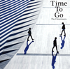 The Cheserasera / Time To Go [CD] [アルバム] [2016/04/06発売]
