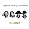The BONEZ / To a person that may save someone