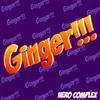 HERO COMPLEX / Ginger!!! [CD] [アルバム] [2016/03/23発売]