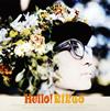 リクオ / ハロー! [紙ジャケット仕様] [CD] [アルバム] [2016/04/14発売]