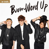 w-inds. / Boom Word Up