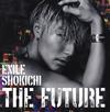 EXILE SHOKICHI / THE FUTURE [CD+DVD]