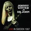 ジョニー・ウィンター&ドクター・ジョン / ライヴ・イン・スウェーデン 1987 [CD] [アルバム] [2016/05/25発売]