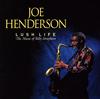 ジョー・ヘンダーソン / ラッシュ・ライフ [SHM-CD] [再発] [アルバム] [2016/06/29発売]