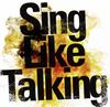 Sing Like Talking / 風が吹いた日