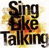 Sing Like Talking / 風が吹いた日 [CD] [アルバム] [2016/06/08発売]