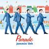 jammin'Zeb / PARADE