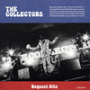 THE COLLECTORS / Request Hits