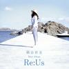 熊谷育美 / ベストアルバム〜Re:Us〜