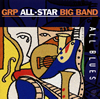 GRPオールスター・ビッグバンド / オール・ブルース [SHM-CD] [限定] [アルバム] [2016/07/06発売]