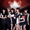 i☆Ris / Re:Call [CD+DVD] [CD] [シングル] [2016/08/03発売]