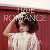 大比良瑞希 / TRUE ROMANCE [紙ジャケット仕様] [CD] [アルバム] [2016/07/06発売]