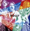 ROLLY / ROLLY'S ROCK THEATER〜70年代の日本のロックがROLLYに与えた偉大なる影響とその光と影〜