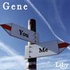 LiLy / Gene