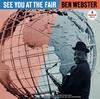 ベン・ウェブスター / シー・ユー・アット・ザ・フェアー [SHM-CD] [アルバム] [2016/08/24発売]