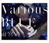 雨宮天 / Various BLUE