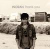 INORAN / Thank you