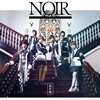 風男塾 / NOIR〜ノワール〜