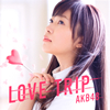 AKB48 / LOVE TRIP / しあわせを分けなさい(Type A)