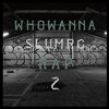 SLUM RC / WHO WANNA RAP 2
