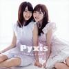 Pyxis / First Love 注意報! [CD+DVD] [限定]