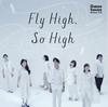 Goose house / Goose house Phrase #13 Fly High、So High
