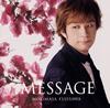 藤澤ノリマサ / MESSAGE [CD] [アルバム] [2016/08/24発売]